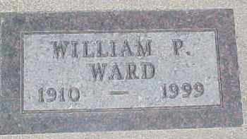 WARD, WILLIAM P. - Dixon County, Nebraska | WILLIAM P. WARD - Nebraska Gravestone Photos