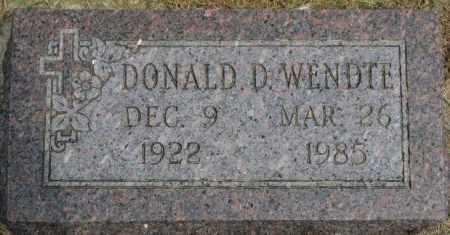 WENDTE, DONALD D. - Dixon County, Nebraska | DONALD D. WENDTE - Nebraska Gravestone Photos