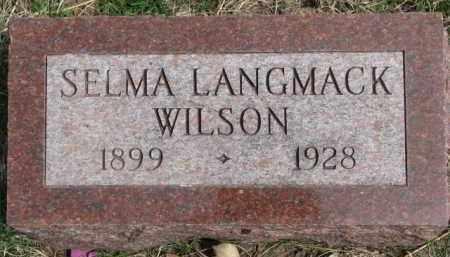LANGMACK WILSON, SELMA - Dixon County, Nebraska   SELMA LANGMACK WILSON - Nebraska Gravestone Photos