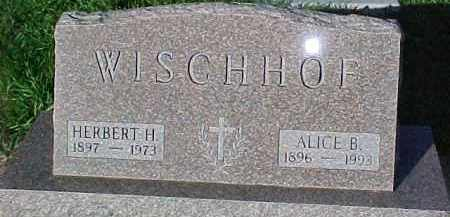 WISCHHOF, ALICE B. - Dixon County, Nebraska | ALICE B. WISCHHOF - Nebraska Gravestone Photos