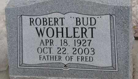 "WOHLERT, ROBERT ""BUD"" - Dixon County, Nebraska | ROBERT ""BUD"" WOHLERT - Nebraska Gravestone Photos"