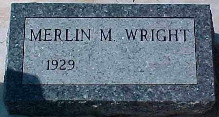 WRIGHT, MERLIN M - Dixon County, Nebraska | MERLIN M WRIGHT - Nebraska Gravestone Photos