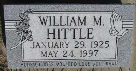 HITTLE, WILLIAM M. - Dodge County, Nebraska | WILLIAM M. HITTLE - Nebraska Gravestone Photos