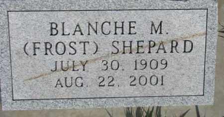 SHEPARD, BLANCHE M. - Dodge County, Nebraska | BLANCHE M. SHEPARD - Nebraska Gravestone Photos