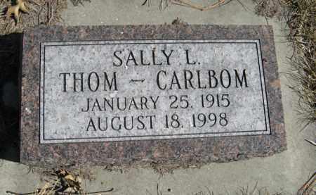 THOM CARLBOM, SALLY L. - Dodge County, Nebraska | SALLY L. THOM CARLBOM - Nebraska Gravestone Photos