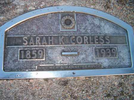 CORLESS, SARAH K - Dodge County, Nebraska | SARAH K CORLESS - Nebraska Gravestone Photos