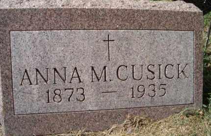 CUSICK, ANNA M - Dodge County, Nebraska | ANNA M CUSICK - Nebraska Gravestone Photos