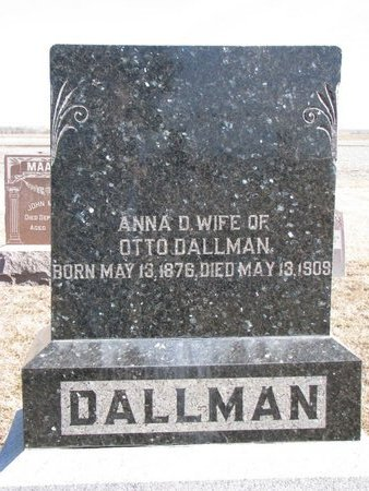 DALLMAN, ANNA D. - Dodge County, Nebraska | ANNA D. DALLMAN - Nebraska Gravestone Photos