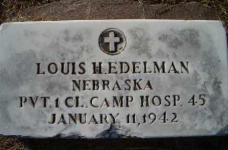 EDELMAN, LOUIS H (MILITARY MARKER) - Dodge County, Nebraska   LOUIS H (MILITARY MARKER) EDELMAN - Nebraska Gravestone Photos