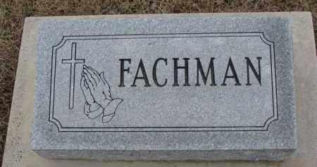 FACHMAN, (FAMILY STONE) - Dodge County, Nebraska | (FAMILY STONE) FACHMAN - Nebraska Gravestone Photos