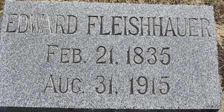 FLEISHHAUER, EDWARD - Dodge County, Nebraska | EDWARD FLEISHHAUER - Nebraska Gravestone Photos