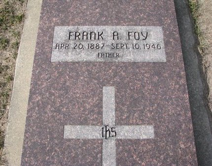 FOY, FRANK A. - Dodge County, Nebraska | FRANK A. FOY - Nebraska Gravestone Photos
