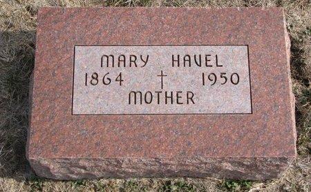 HAVEL, MARY - Dodge County, Nebraska | MARY HAVEL - Nebraska Gravestone Photos