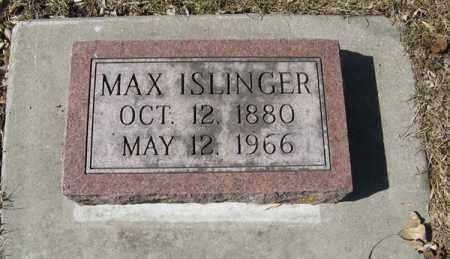 ISLINGER, MAX - Dodge County, Nebraska   MAX ISLINGER - Nebraska Gravestone Photos