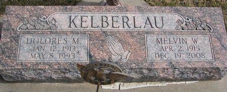 KELBERLAU, MELVIN W. - Dodge County, Nebraska | MELVIN W. KELBERLAU - Nebraska Gravestone Photos