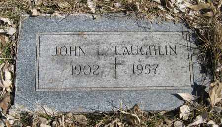 LAUGHLIN, JOHN L. - Dodge County, Nebraska | JOHN L. LAUGHLIN - Nebraska Gravestone Photos