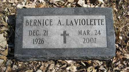 LAVIOLETTE, BERNICE A. - Dodge County, Nebraska | BERNICE A. LAVIOLETTE - Nebraska Gravestone Photos