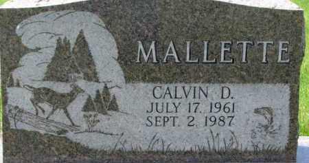 MALLETTE, CALVIN D. - Dodge County, Nebraska | CALVIN D. MALLETTE - Nebraska Gravestone Photos