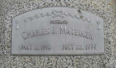 MATEJICEK, CHARLES J. (CLOSE UP) - Dodge County, Nebraska | CHARLES J. (CLOSE UP) MATEJICEK - Nebraska Gravestone Photos