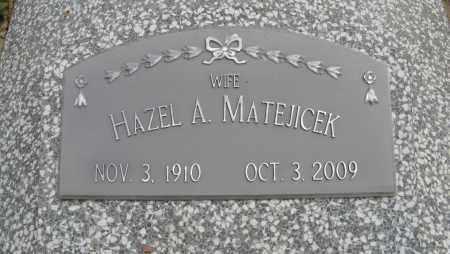 MATEJICEK, HAZEL A. (CLOSE UP) - Dodge County, Nebraska   HAZEL A. (CLOSE UP) MATEJICEK - Nebraska Gravestone Photos