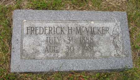 MCVICKER, FREDERICK H. - Dodge County, Nebraska | FREDERICK H. MCVICKER - Nebraska Gravestone Photos