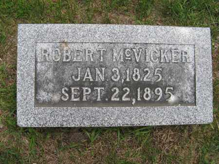 MCVICKER, ROBERT - Dodge County, Nebraska | ROBERT MCVICKER - Nebraska Gravestone Photos