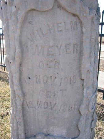 MEYER, WILHELM (CLOSE UP) - Dodge County, Nebraska | WILHELM (CLOSE UP) MEYER - Nebraska Gravestone Photos