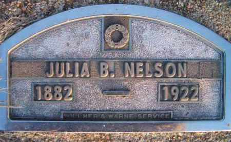 NELSON, JULIA B - Dodge County, Nebraska | JULIA B NELSON - Nebraska Gravestone Photos