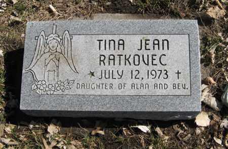 RATKOVEC, TINA JEAN - Dodge County, Nebraska | TINA JEAN RATKOVEC - Nebraska Gravestone Photos