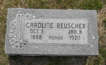 WAGNER REUSCHEFR, CAROLINE - Dodge County, Nebraska | CAROLINE WAGNER REUSCHEFR - Nebraska Gravestone Photos