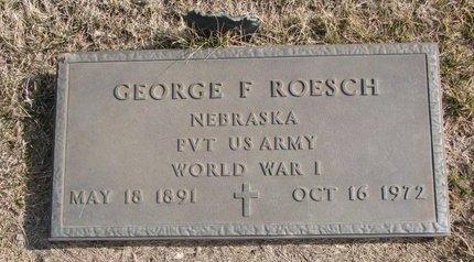 ROESCH, GEORGE F. - Dodge County, Nebraska | GEORGE F. ROESCH - Nebraska Gravestone Photos
