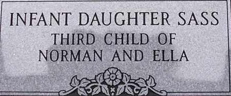 SASS, INFANT DAUGHTER - Dodge County, Nebraska | INFANT DAUGHTER SASS - Nebraska Gravestone Photos