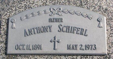 SCHIFERL, ANTHONY - Dodge County, Nebraska   ANTHONY SCHIFERL - Nebraska Gravestone Photos