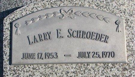SCHROEDER, LARRY E. - Dodge County, Nebraska | LARRY E. SCHROEDER - Nebraska Gravestone Photos