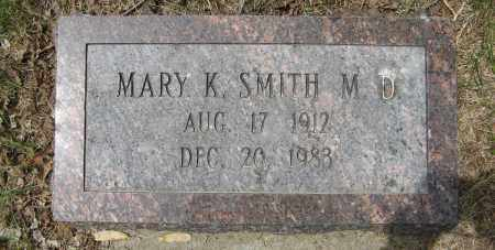 SMITH, MARY K. M. D. - Dodge County, Nebraska | MARY K. M. D. SMITH - Nebraska Gravestone Photos