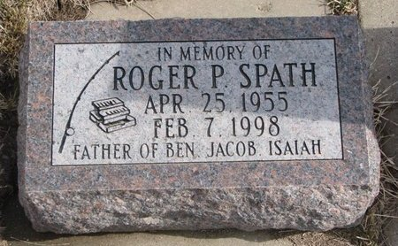 SPATH, ROGER P. - Dodge County, Nebraska   ROGER P. SPATH - Nebraska Gravestone Photos