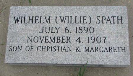 "SPATH, WILHELM ""WILLIE"" - Dodge County, Nebraska | WILHELM ""WILLIE"" SPATH - Nebraska Gravestone Photos"