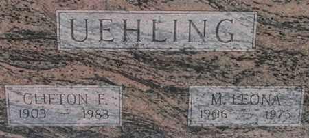 UEHLING, CLIFTON - Dodge County, Nebraska | CLIFTON UEHLING - Nebraska Gravestone Photos