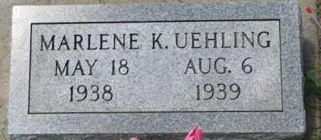 UEHLING, MARLENE K. - Dodge County, Nebraska | MARLENE K. UEHLING - Nebraska Gravestone Photos