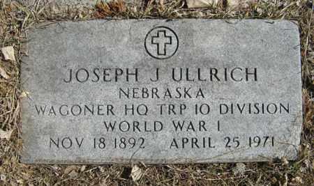 ULLRICH, JOSEPH J. (MILITARY MARKER) - Dodge County, Nebraska | JOSEPH J. (MILITARY MARKER) ULLRICH - Nebraska Gravestone Photos