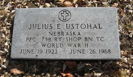 USTOHAL, JULIUS E. (MILITARY MARKER) - Dodge County, Nebraska | JULIUS E. (MILITARY MARKER) USTOHAL - Nebraska Gravestone Photos