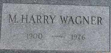 WAGNER, M. HARRY - Dodge County, Nebraska | M. HARRY WAGNER - Nebraska Gravestone Photos