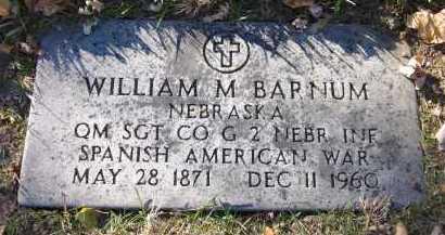 BARNUM, WILLIAM M. - Douglas County, Nebraska | WILLIAM M. BARNUM - Nebraska Gravestone Photos