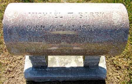 BARRY, MICHAEL T - Douglas County, Nebraska | MICHAEL T BARRY - Nebraska Gravestone Photos