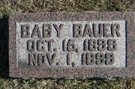 BAUER, BABY - Douglas County, Nebraska | BABY BAUER - Nebraska Gravestone Photos