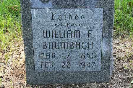 BAUMBACH, WILLIAM F. - Douglas County, Nebraska | WILLIAM F. BAUMBACH - Nebraska Gravestone Photos