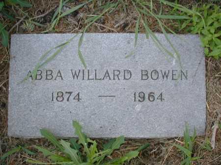 BOWEN, ABBA WILLARD - Douglas County, Nebraska | ABBA WILLARD BOWEN - Nebraska Gravestone Photos