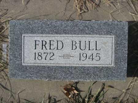 BULL, FRED - Douglas County, Nebraska | FRED BULL - Nebraska Gravestone Photos
