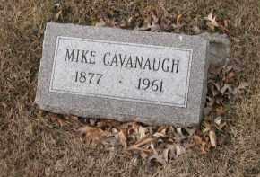 CAVANAUGH, MIKE - Douglas County, Nebraska   MIKE CAVANAUGH - Nebraska Gravestone Photos