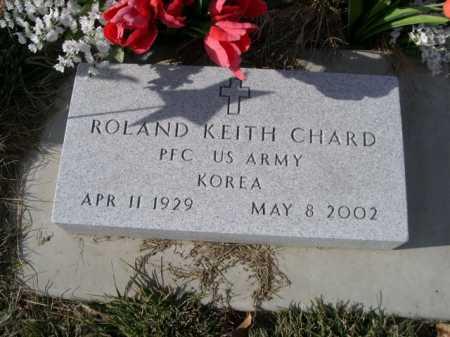 CHARD, ROLAND KEITH - Douglas County, Nebraska | ROLAND KEITH CHARD - Nebraska Gravestone Photos